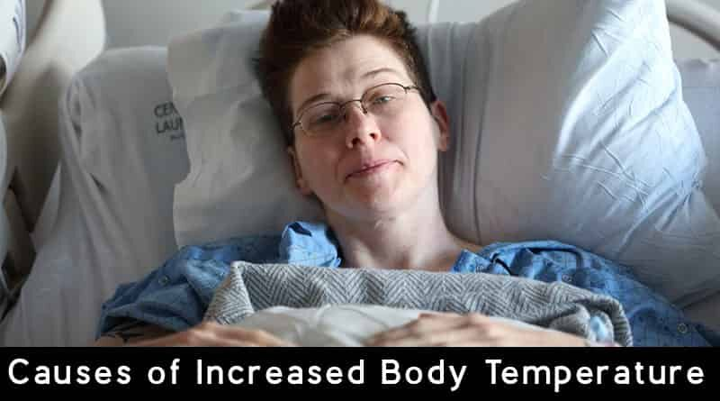 Causes of Increased Body Temperature