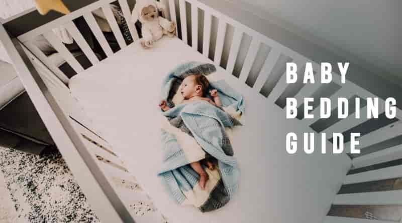 Baby Bedding Guide