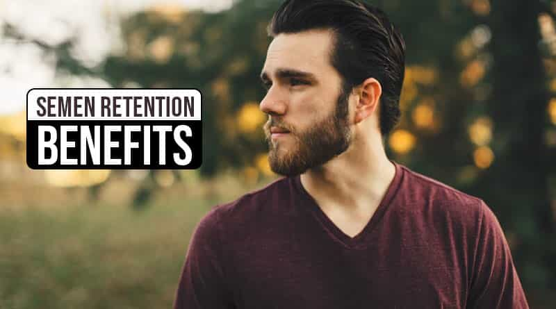 Semen Retention Benefits
