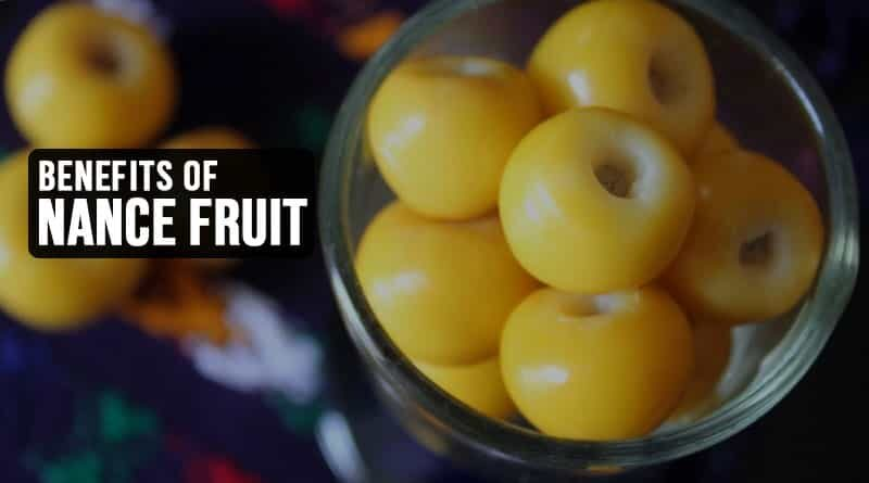 Benefits of Nance Fruit