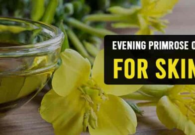 Evening Primrose Oil for Skin