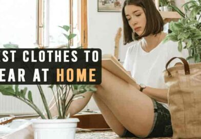 Clothes to Wear at Home